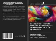 Borítókép a  Una revisión: sobre la medicina elemental para los complejos de 1,10-fenantrolina - hoz