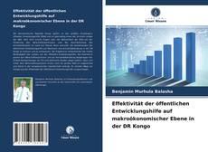 Bookcover of Effektivität der öffentlichen Entwicklungshilfe auf makroökonomischer Ebene in der DR Kongo