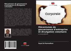 Borítókép a  Mécanismes de gouvernance d'entreprise et divulgation volontaire - hoz