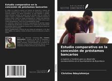 Borítókép a  Estudio comparativo en la concesión de préstamos bancarios - hoz