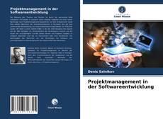 Copertina di Projektmanagement in der Softwareentwicklung