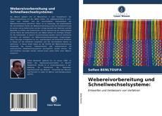 Portada del libro de Webereivorbereitung und Schnellwechselsysteme: