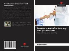 Bookcover of Development of autonomy and paternalism