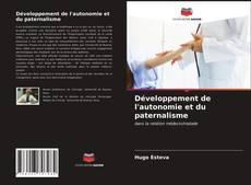 Bookcover of Développement de l'autonomie et du paternalisme