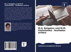 Bookcover of M.A. Bulgakov and M.M. Zoshchenko - feuilleton writers