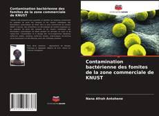 Bookcover of Contamination bactérienne des fomites de la zone commerciale de KNUST