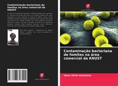 Capa do livro de Contaminação bacteriana de fomites na área comercial da KNUST