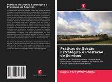 Обложка Práticas de Gestão Estratégica e Prestação de Serviços
