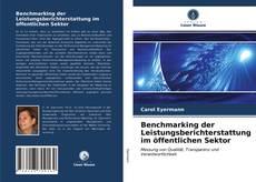 Capa do livro de Benchmarking der Leistungsberichterstattung im öffentlichen Sektor