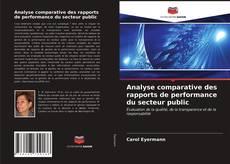Bookcover of Analyse comparative des rapports de performance du secteur public