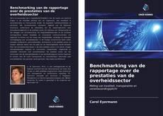 Borítókép a  Benchmarking van de rapportage over de prestaties van de overheidssector - hoz