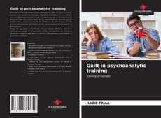 Copertina di Guilt in psychoanalytic training