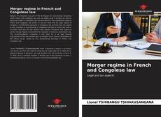 Bookcover of Merger regime in French and Congolese law