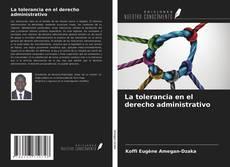 Обложка La tolerancia en el derecho administrativo