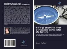 Borítókép a  College oriëntatie voor eerstejaars en transfer studenten: - hoz