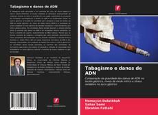 Capa do livro de Tabagismo e danos de ADN