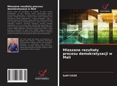 Обложка Mieszane rezultaty procesu demokratyzacji w Mali