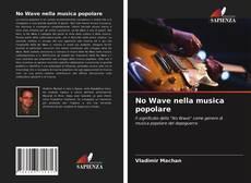 Couverture de No Wave nella musica popolare