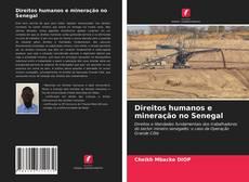 Couverture de Direitos humanos e mineração no Senegal