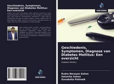 Geschiedenis, Symptomen, Diagnose van Diabetes Mellitus: Een overzicht kitap kapağı