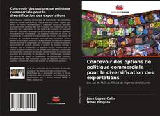 Обложка Concevoir des options de politique commerciale pour la diversification des exportations