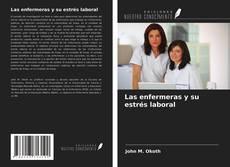 Borítókép a  Las enfermeras y su estrés laboral - hoz