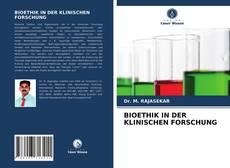 Capa do livro de BIOETHIK IN DER KLINISCHEN FORSCHUNG