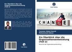 Buchcover von Ein Überblick über die Organisationsentwicklung (Teil 2)