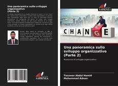 Bookcover of Una panoramica sullo sviluppo organizzativo (Parte 2)