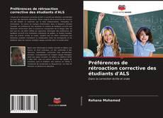 Préférences de rétroaction corrective des étudiants d'ALS的封面