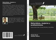 Bookcover of Naturaleza, mujeres y ecofeminismo