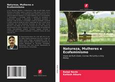 Bookcover of Natureza, Mulheres e Ecofeminismo