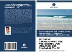 ZEITLICHE ÜBERWACHUNG DER KÜSTENLINIE VON JABOATÃO DOS GUARARAPES - PE kitap kapağı