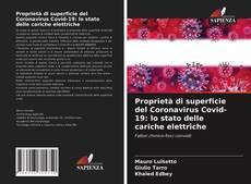 Proprietà di superficie del Coronavirus Covid-19: lo stato delle cariche elettriche kitap kapağı