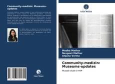 Copertina di Community-medizin: Museums-updates