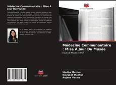 Capa do livro de Médecine Communautaire : Mise À Jour Du Musée