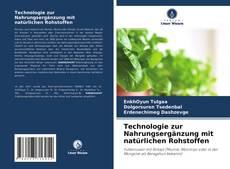 Borítókép a  Futterergänzungstechnologie mit natürlichen Rohstoffen - hoz