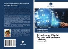Bookcover of Asynchroner Viterbi-Decoder mit geringer Leistung