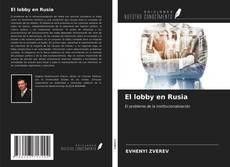 Bookcover of El lobby en Rusia