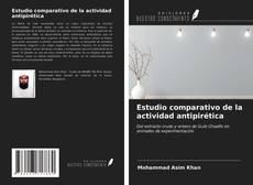 Buchcover von Estudio comparativo de la actividad antipirética