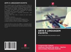 ARTE E LINGUAGEM ESCRITA的封面