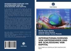 Buchcover von INTERNATIONALISIERUNG VON UNTERNEHMEN UND DIE SCHLIESSUNG VON KAPITAL