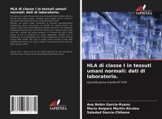 Portada del libro de HLA di classe I in tessuti umani normali: dati di laboratorio.