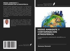 Couverture de MEDIO AMBIENTE Y CONTAMINACIÓN ATMOSFÉRICA