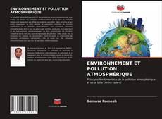 Copertina di ENVIRONNEMENT ET POLLUTION ATMOSPHÉRIQUE