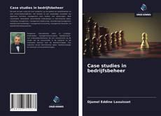 Обложка Case studies in bedrijfsbeheer