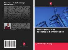 Transferência de Tecnologia Farmacêutica kitap kapağı