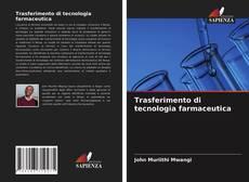 Trasferimento di tecnologia farmaceutica kitap kapağı