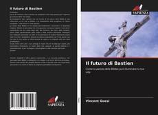 Capa do livro de Il futuro di Bastien
