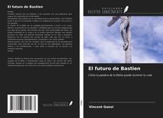 Capa do livro de El futuro de Bastien